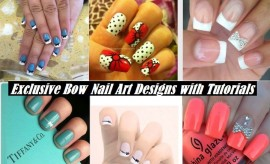 Exclusive Bow Nail Art Designs 2017 Pictures with Step by Step Tutorials