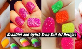 Beautiful and Colorful Neon Nail Art Designs 2017 with Tutorials
