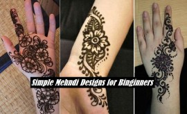 New Simple and Easy Mehndi Designs with Tutorials for Beginners