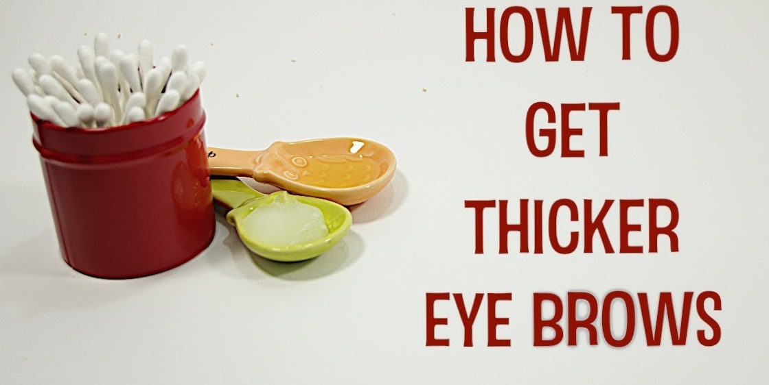Thick Eyebrows Remedies