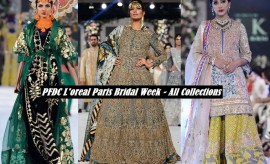 PFDC L'Oreal Paris Bridal Week – All Collections Runway Highlights