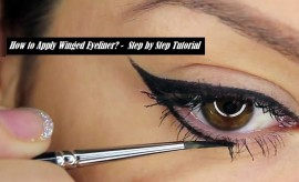 How to apply Winged Eyeliner? – Step by Step Pictorial Tutorial