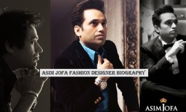 Asim Jofa – The Famous Fashion Designer Profile and Biography