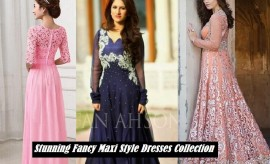 New Beautiful Fancy Maxi Dresses Collection 2017 Designs in Pakistan
